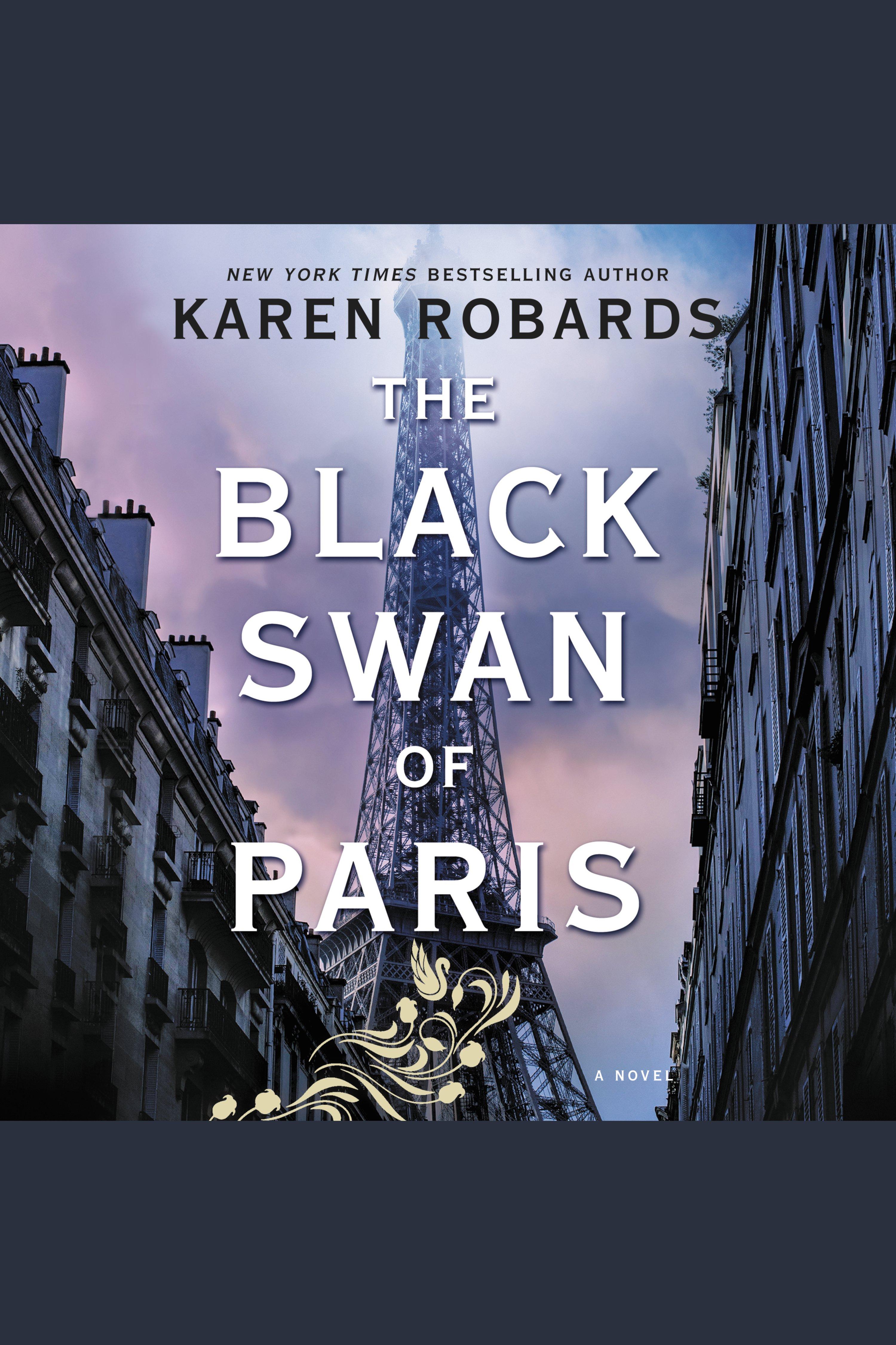Black Swan of Paris, The A Novel