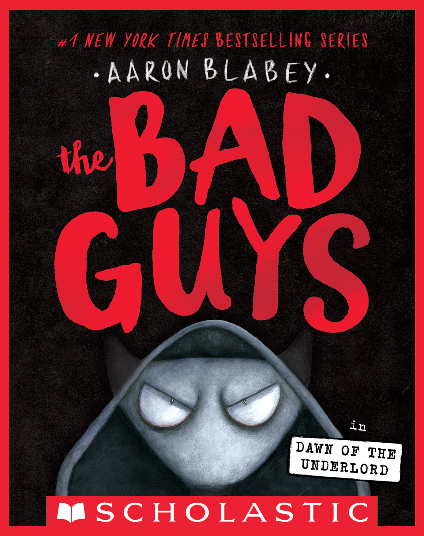 The Bad Guys in Dawn of the Underlord (The Bad Guys #11) [electronic resource (downloadable eBook)]