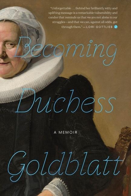 Becoming Duchess Goldblatt [electronic resource (downloadable eBook)]