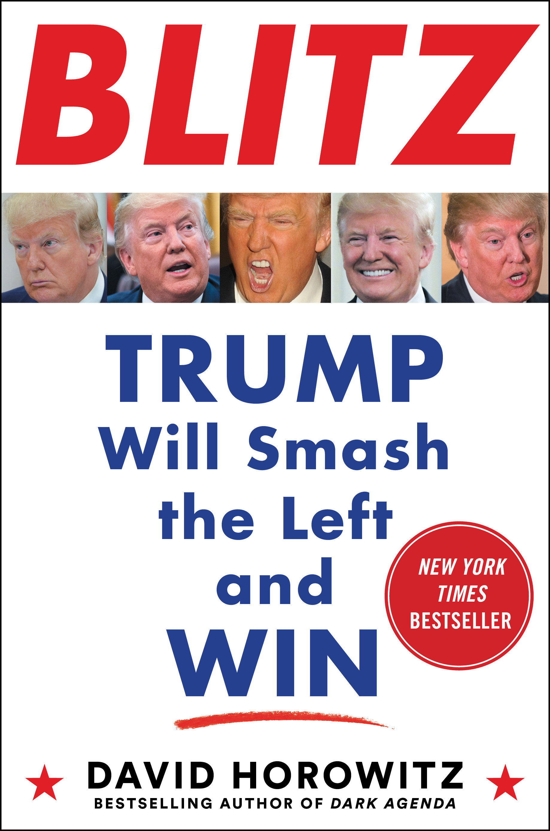 BLITZ Trump Will Smash the Left and Win
