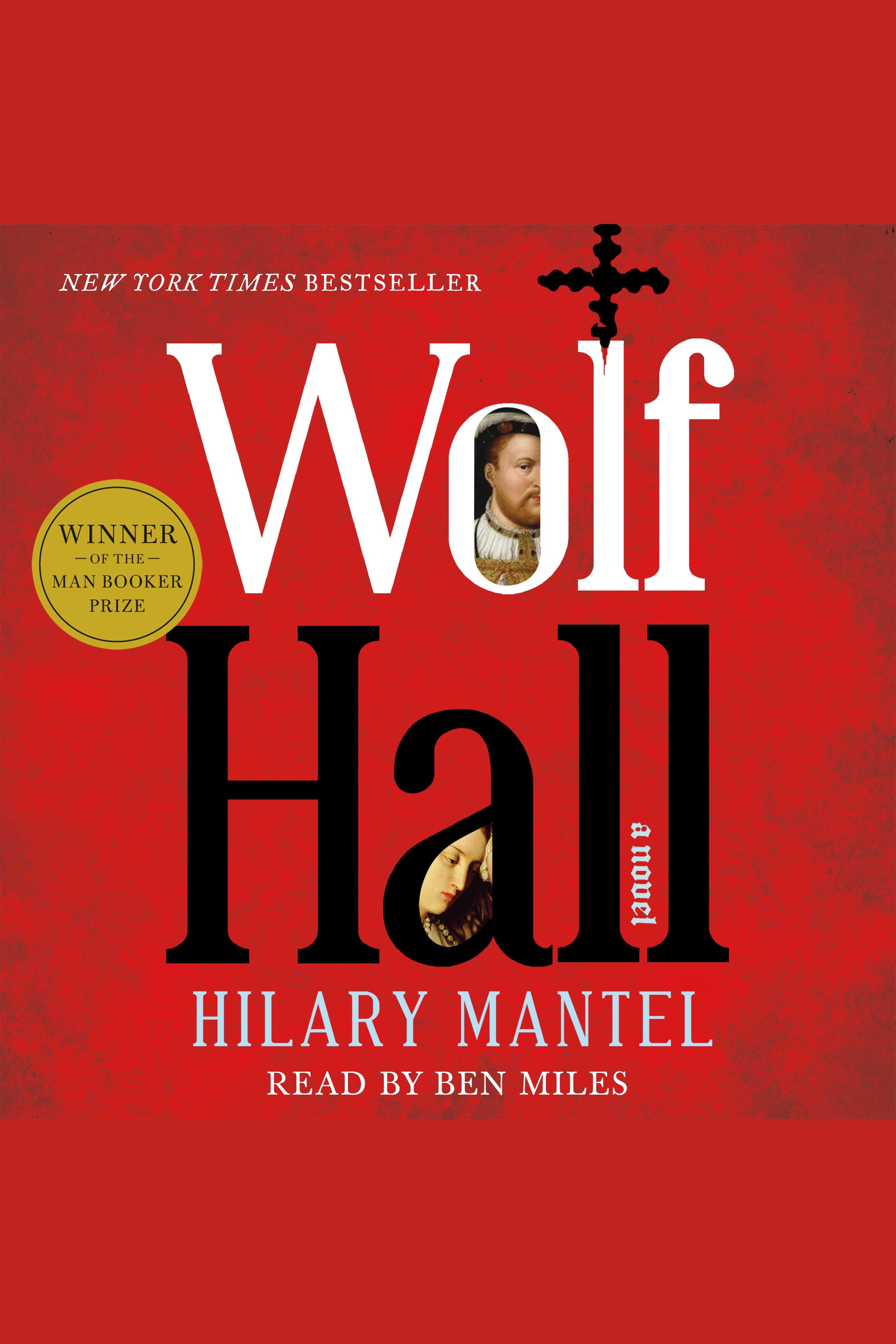 Wolf Hall A Novel