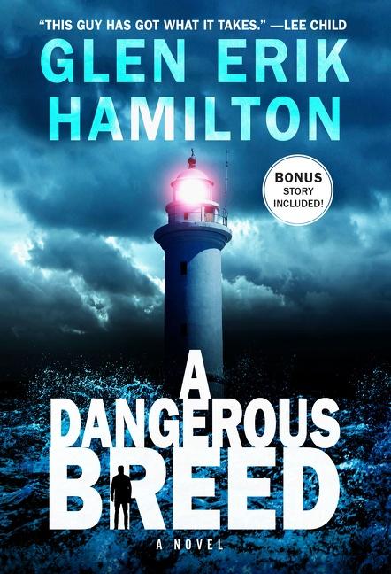 A Dangerous Breed A Novel
