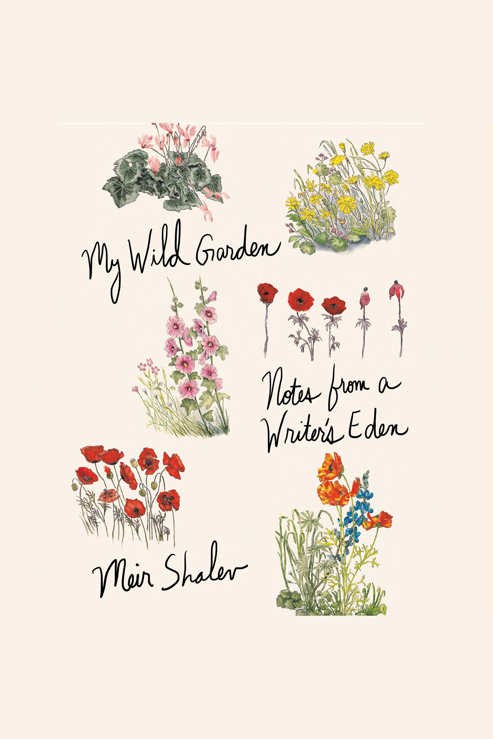My Wild Garden Notes from a Writer's Eden cover image