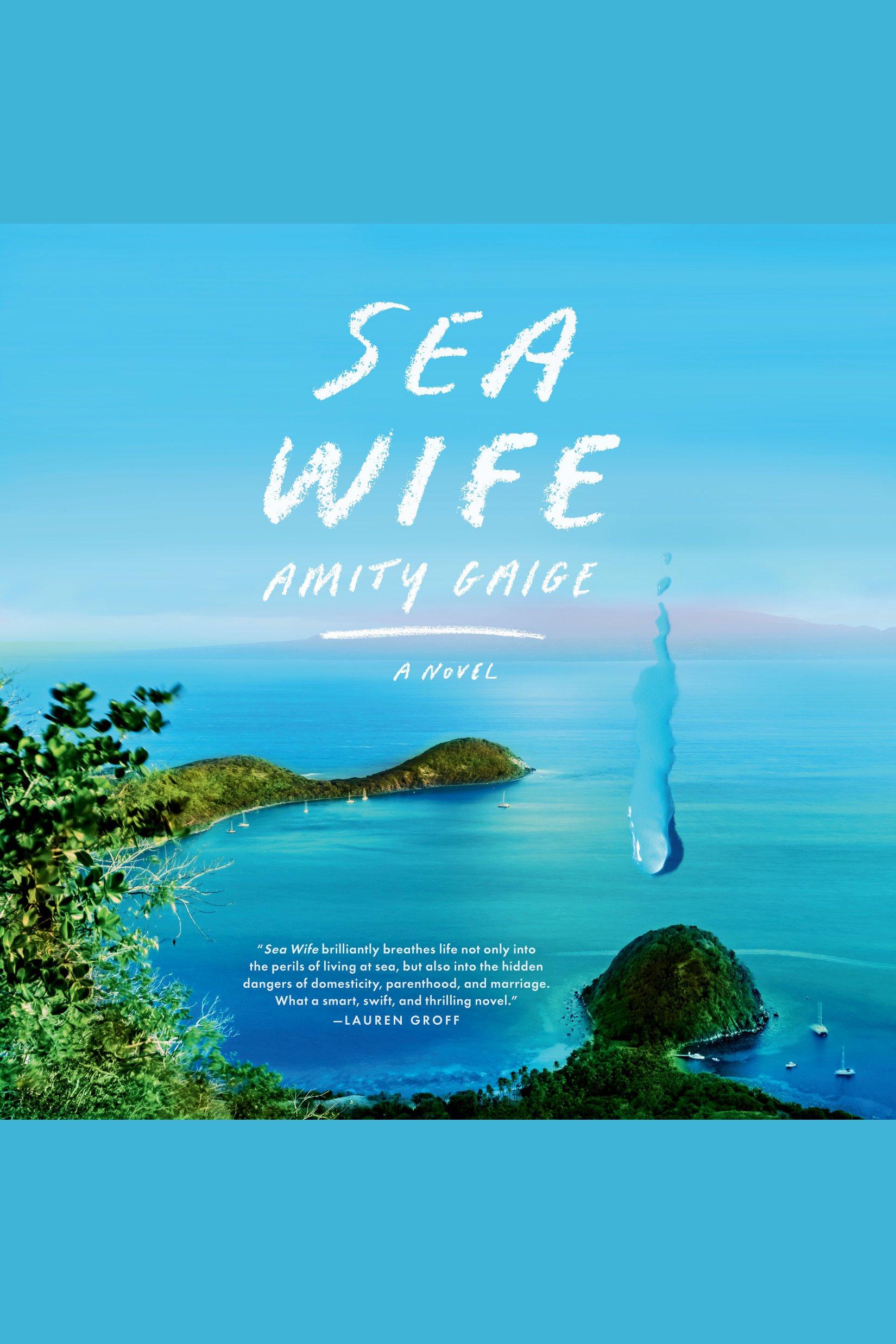 Sea Wife A novel