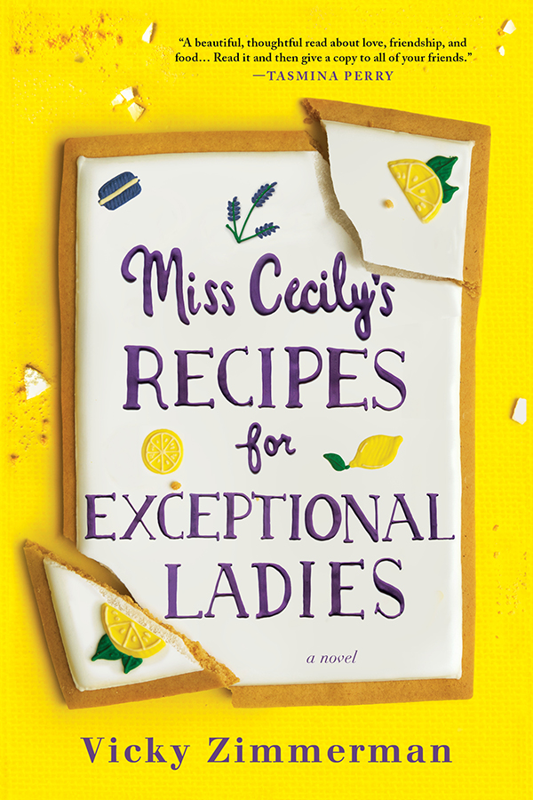Miss Cecily's Recipes for Exceptional Ladies A Novel