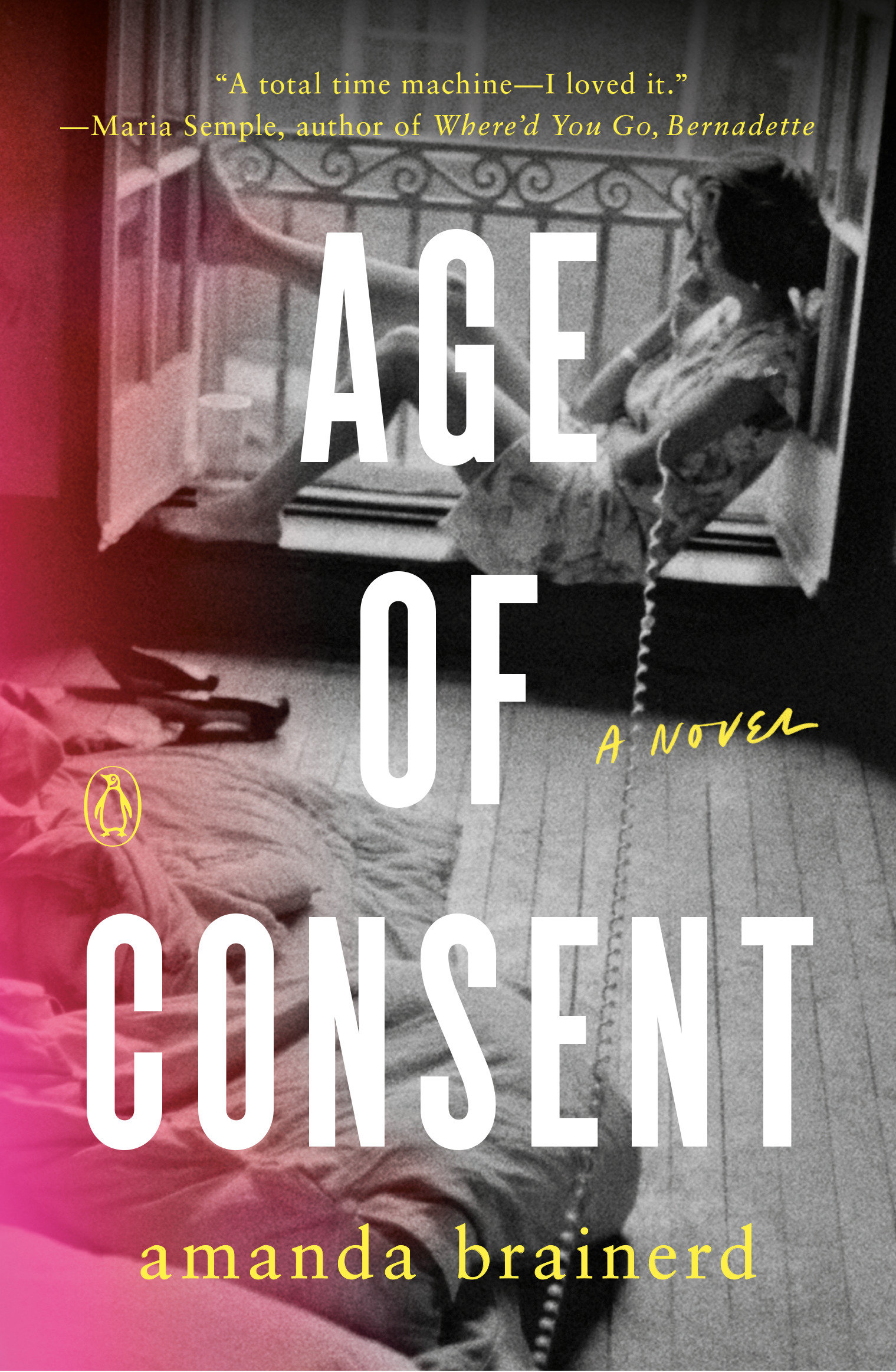 Age of Consent A Novel