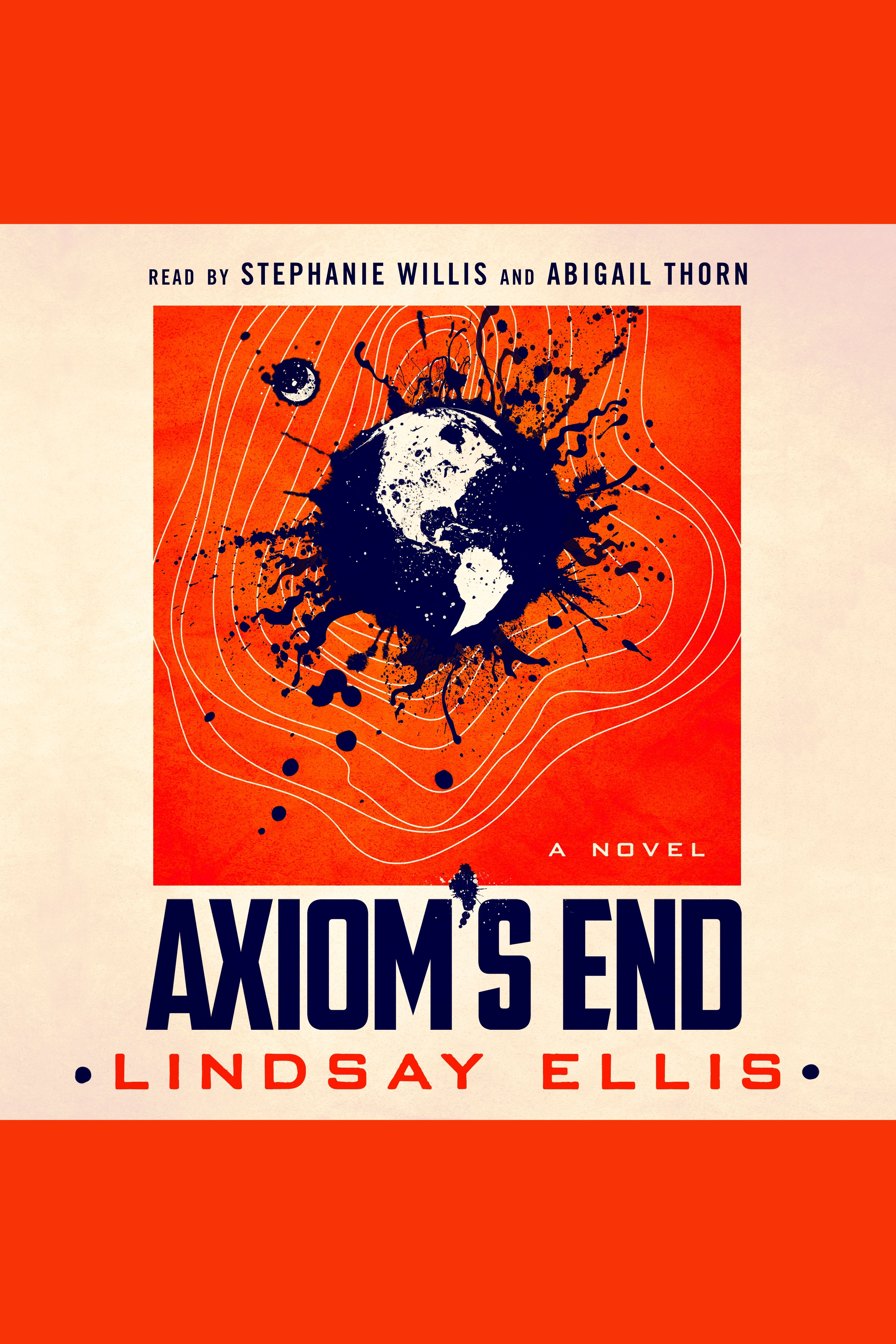 Axiom's End A Novel