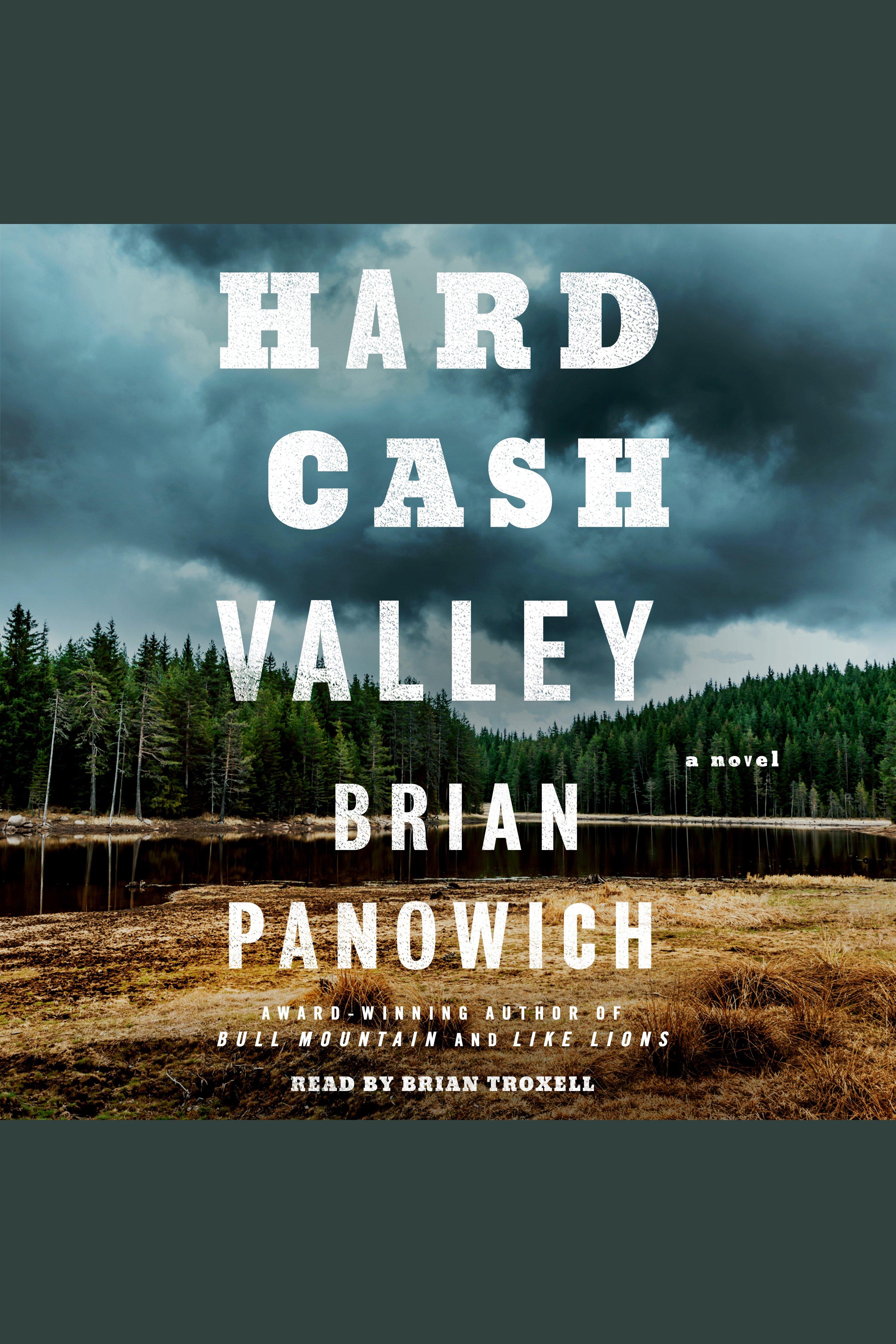Hard Cash Valley A Novel