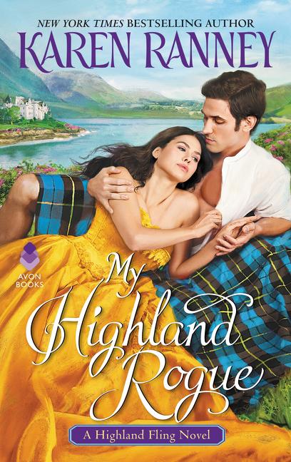 My Highland Rogue A Highland Fling Novel