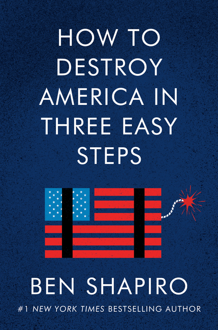 How to Destroy America in Three Easy Steps [electronic resource (downloadable eBook)]
