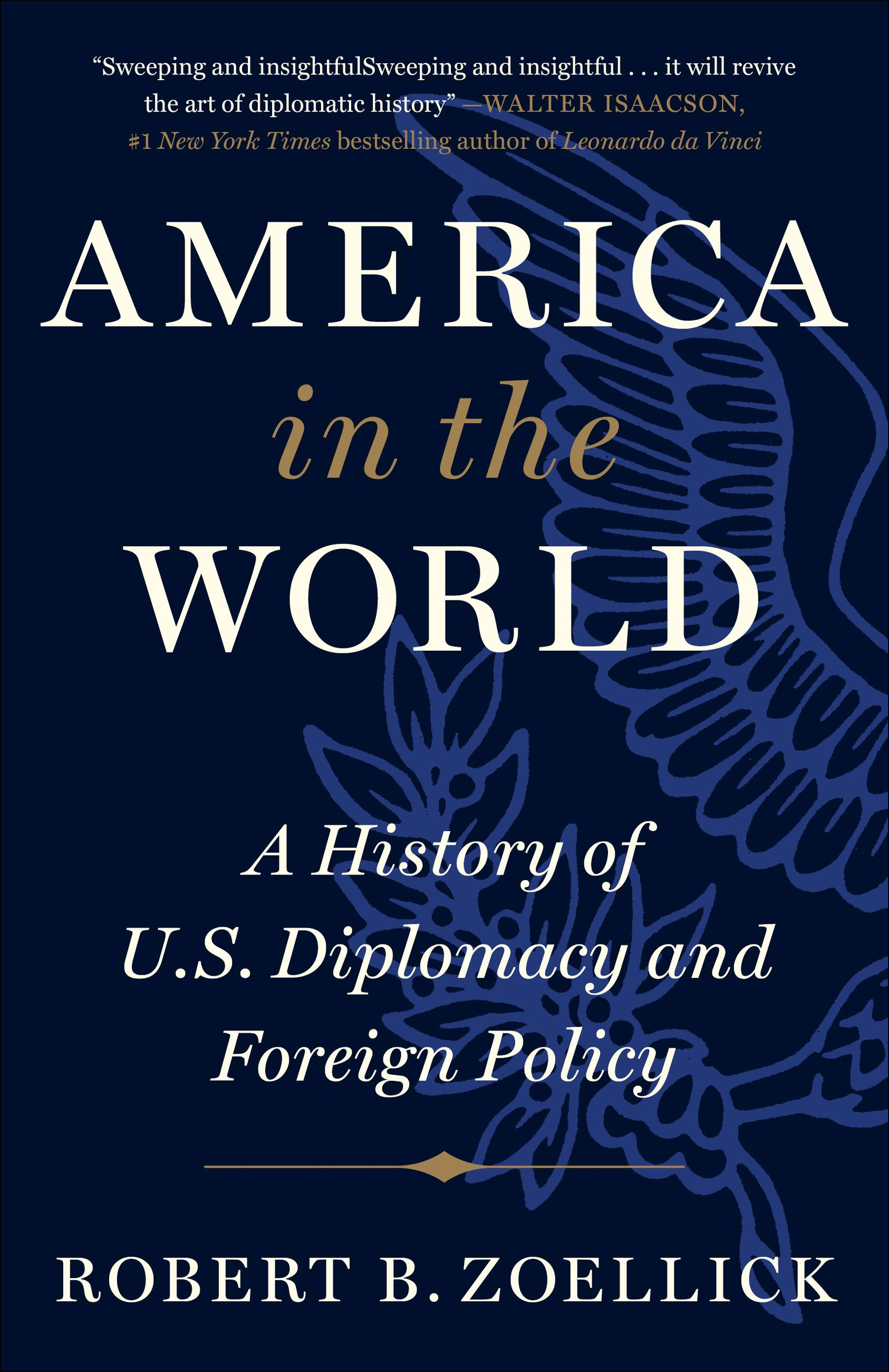 America in the World A History of U.S. Diplomacy and Foreign Policy