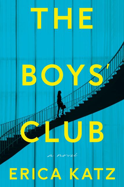 The Boys' Club A Novel