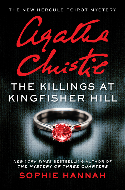 The Killings at Kingfisher Hill The New Hercule Poirot Mystery
