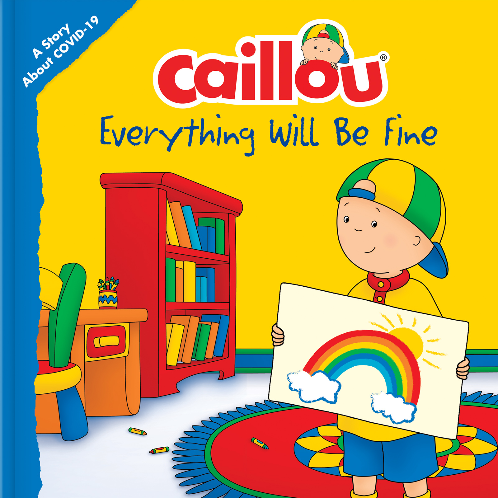 Caillou: Everything Will Be Fine A Story About Viruses
