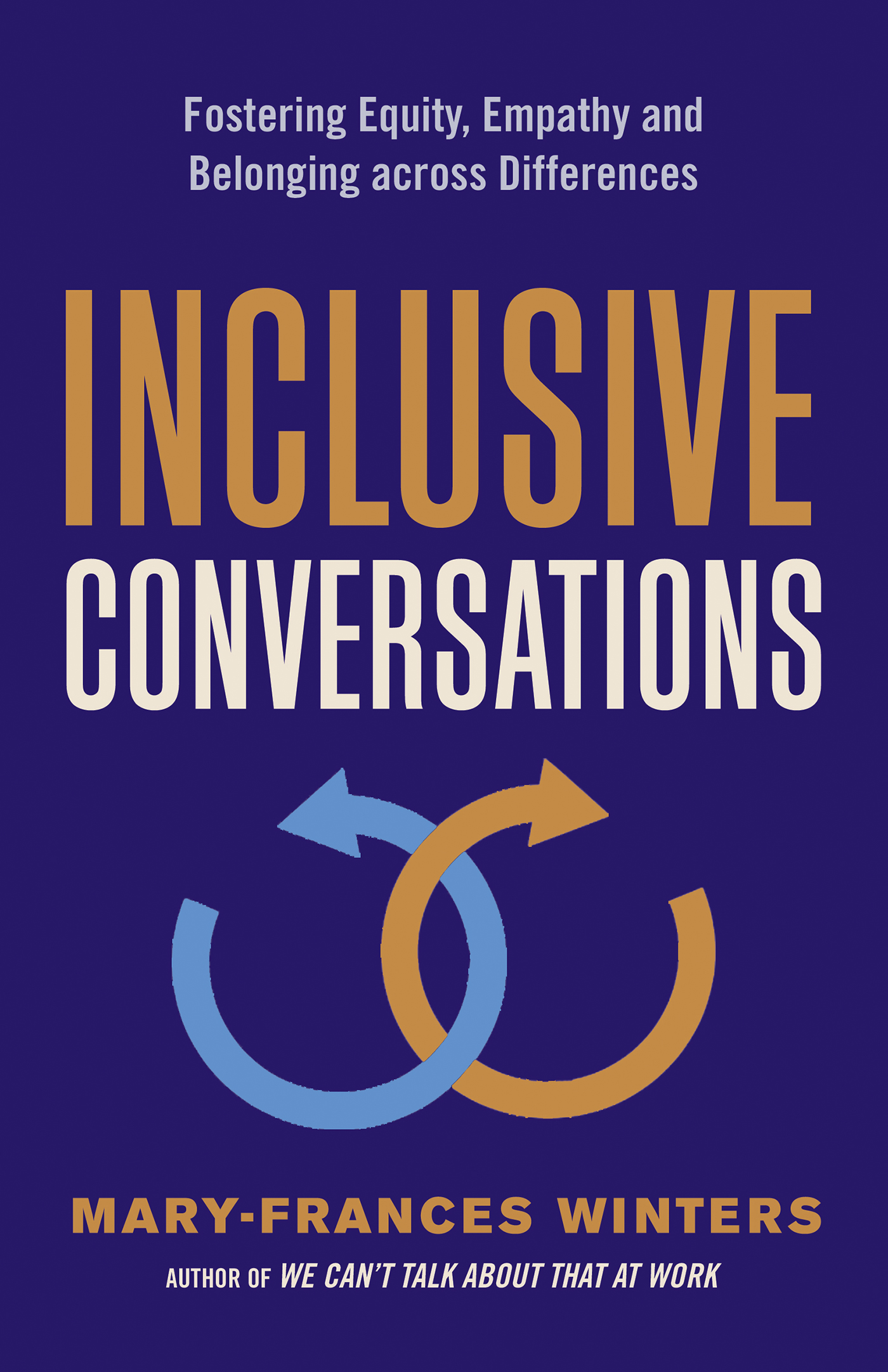 Inclusive Conversations Fostering Equity, Empathy, and Belonging across Differences