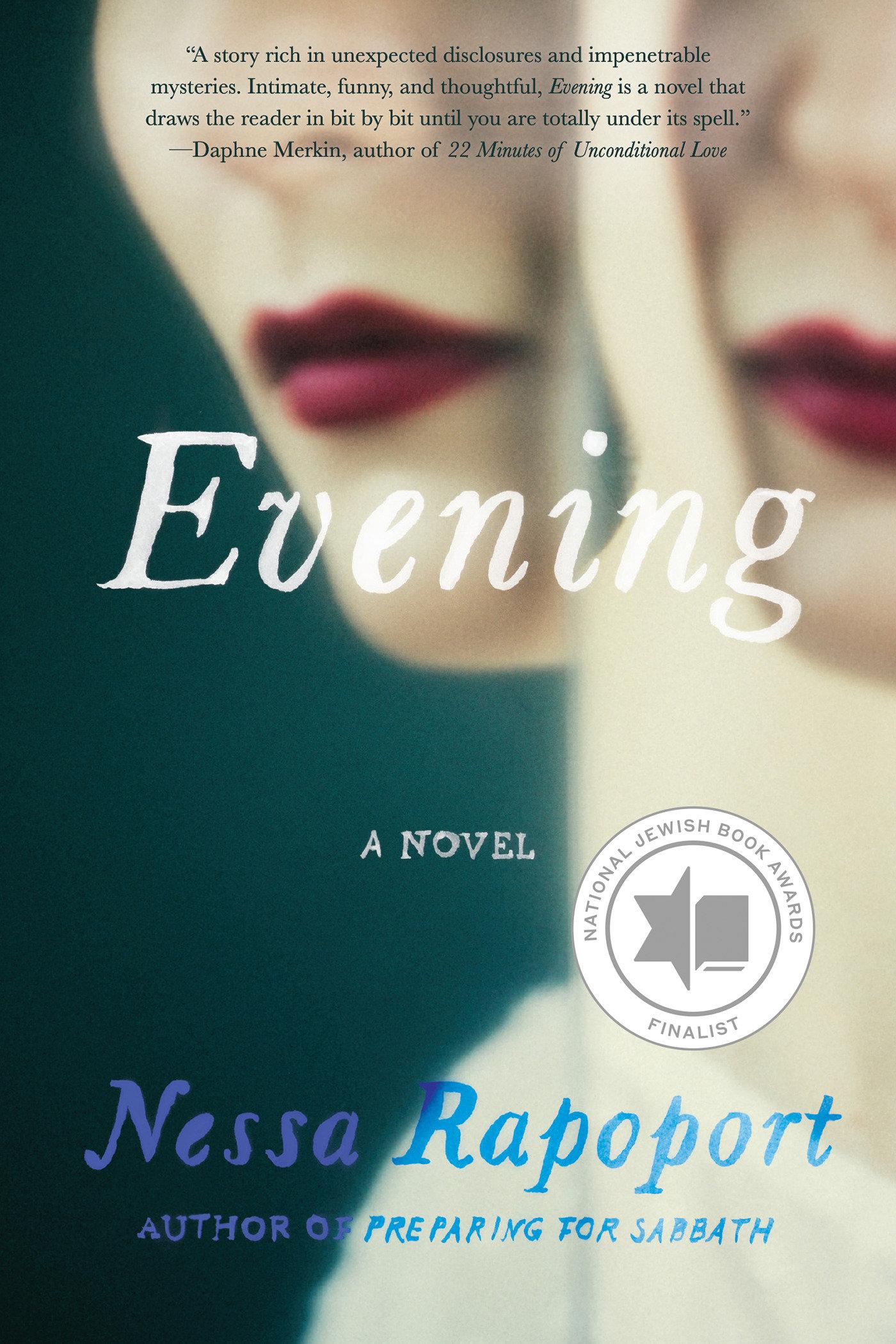 Evening A Novel