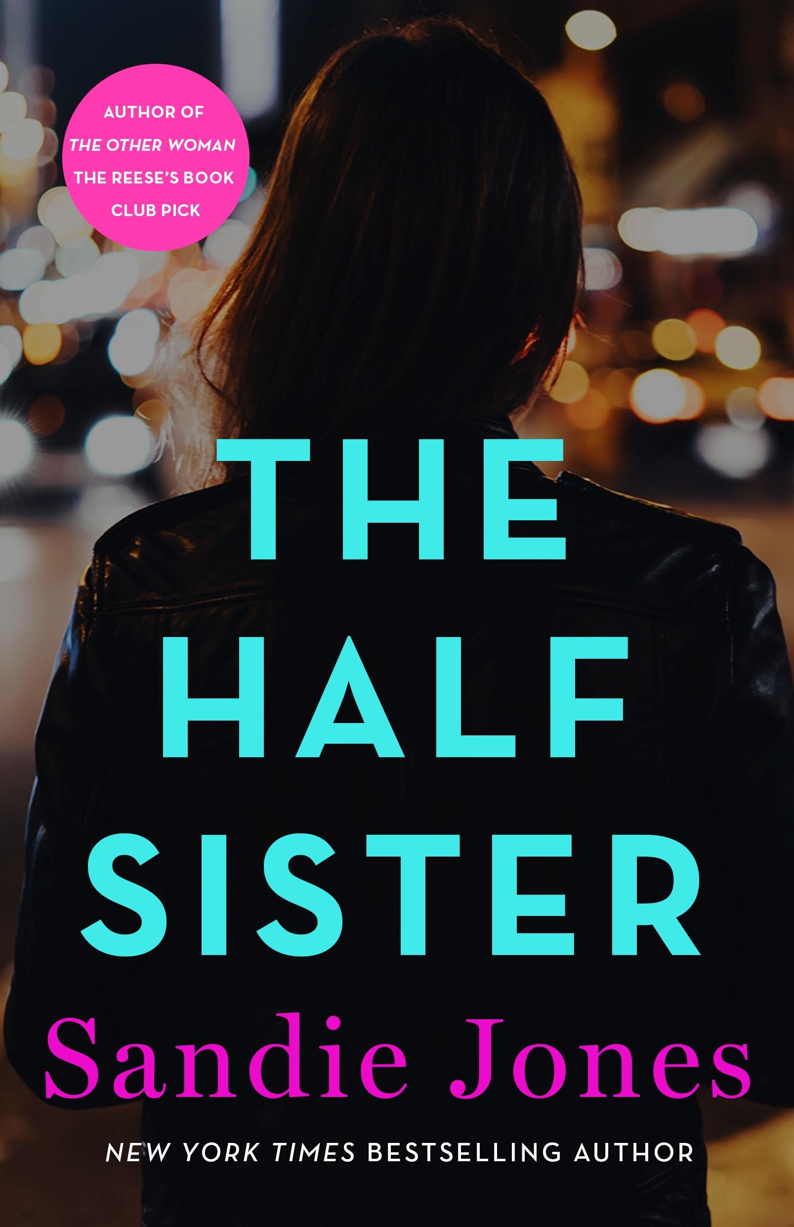 The Half Sister A Novel