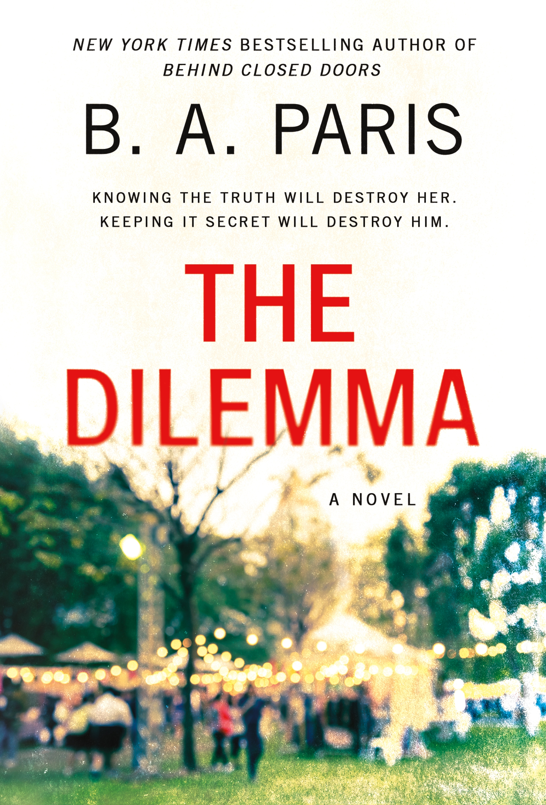 The Dilemma [electronic resource (downloadable eBook)] : a novel