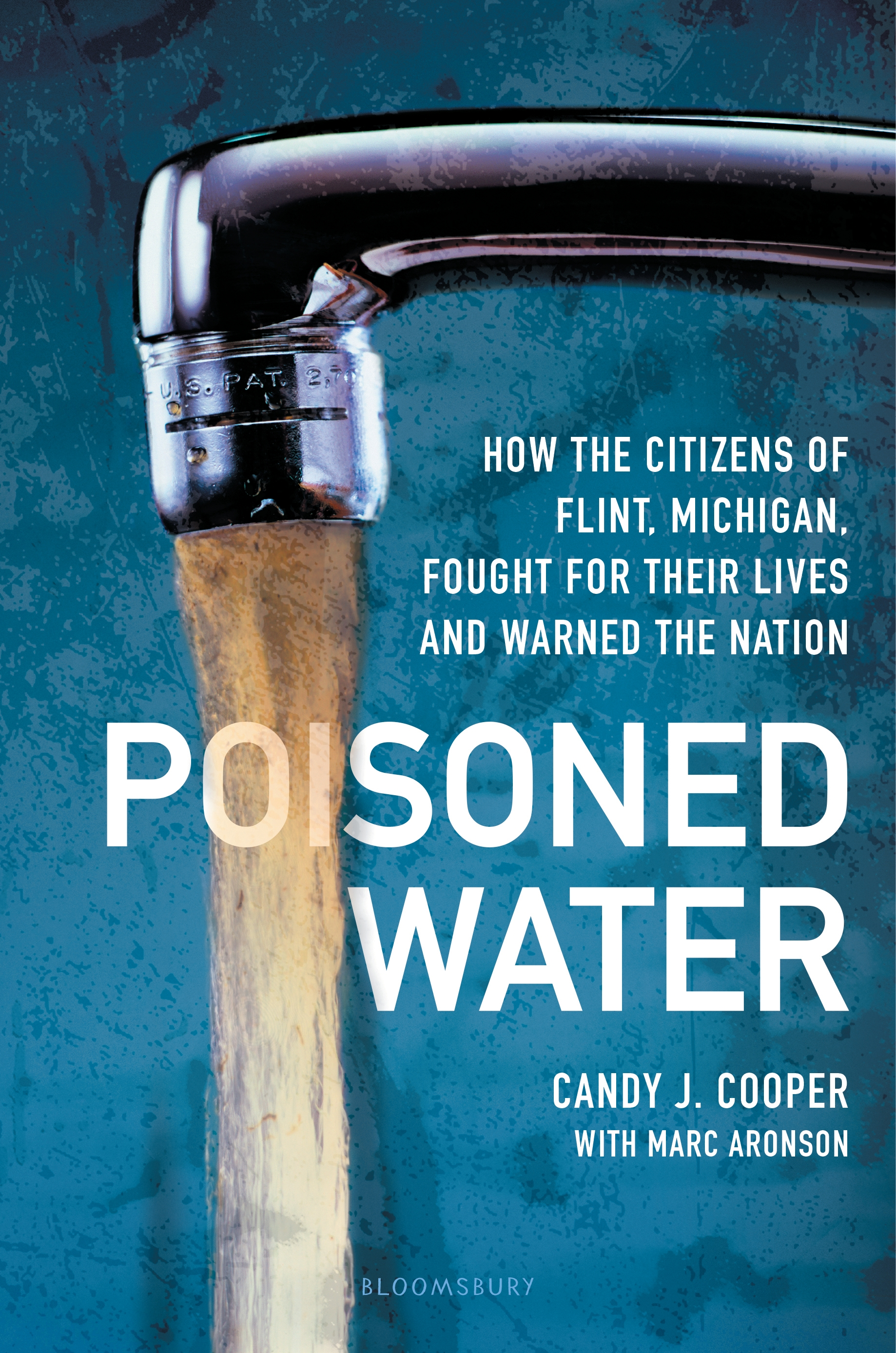 Poisoned Water [electronic resource] : How the Citizens of Flint, Michigan, Fought for Their Lives and Warned the Nation