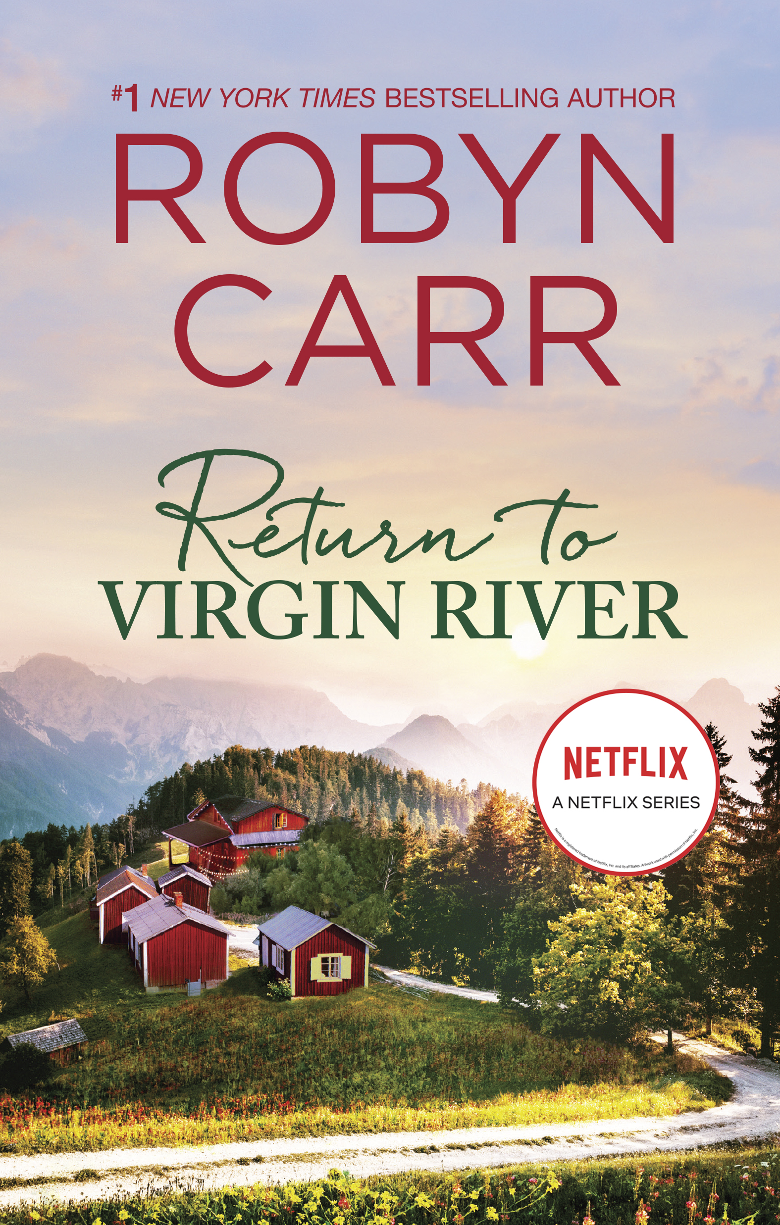 Return to Virgin River A Novel