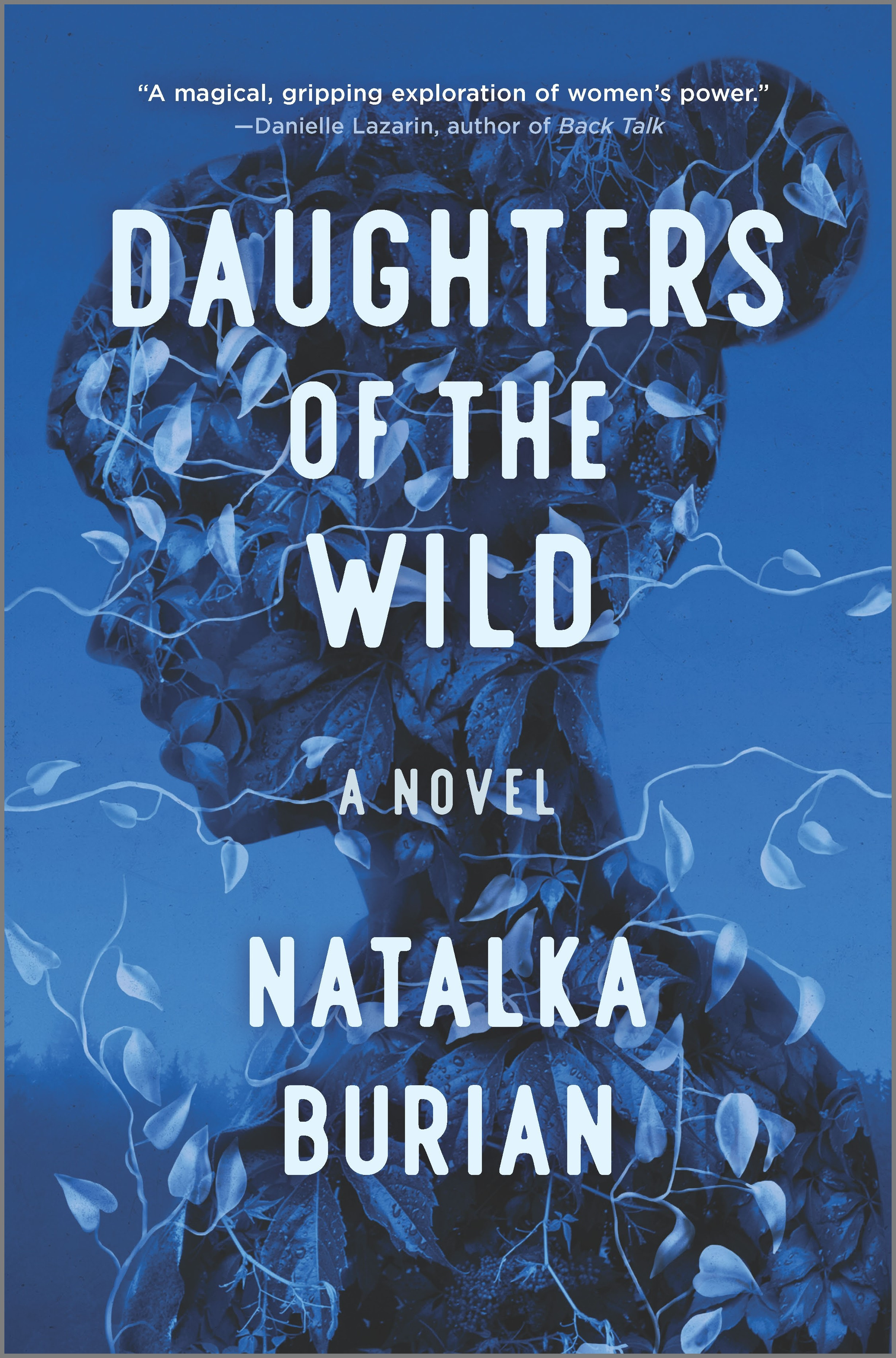 Daughters of the Wild A Novel