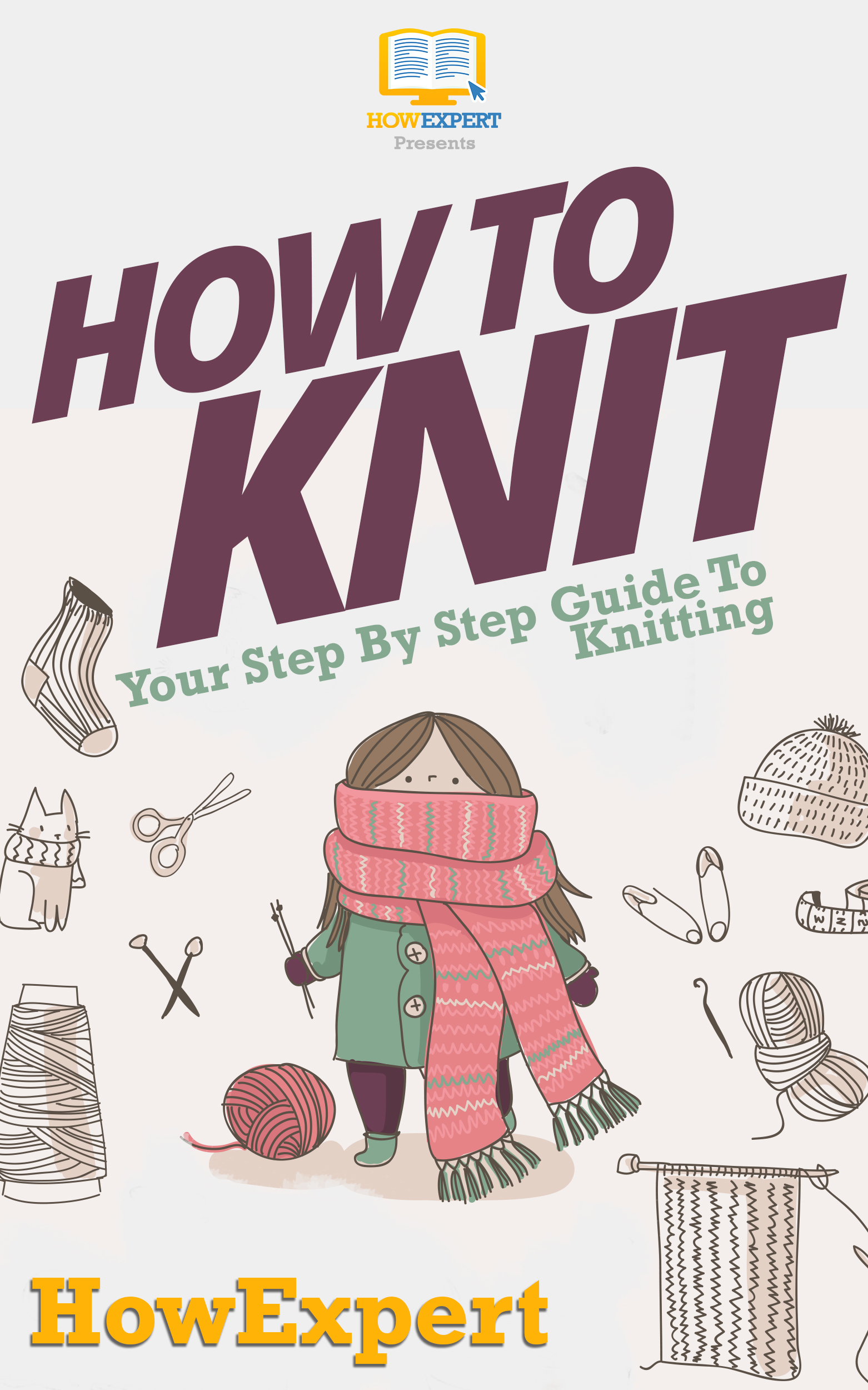 How To Knit: Your Step By Step Guide To Knitting