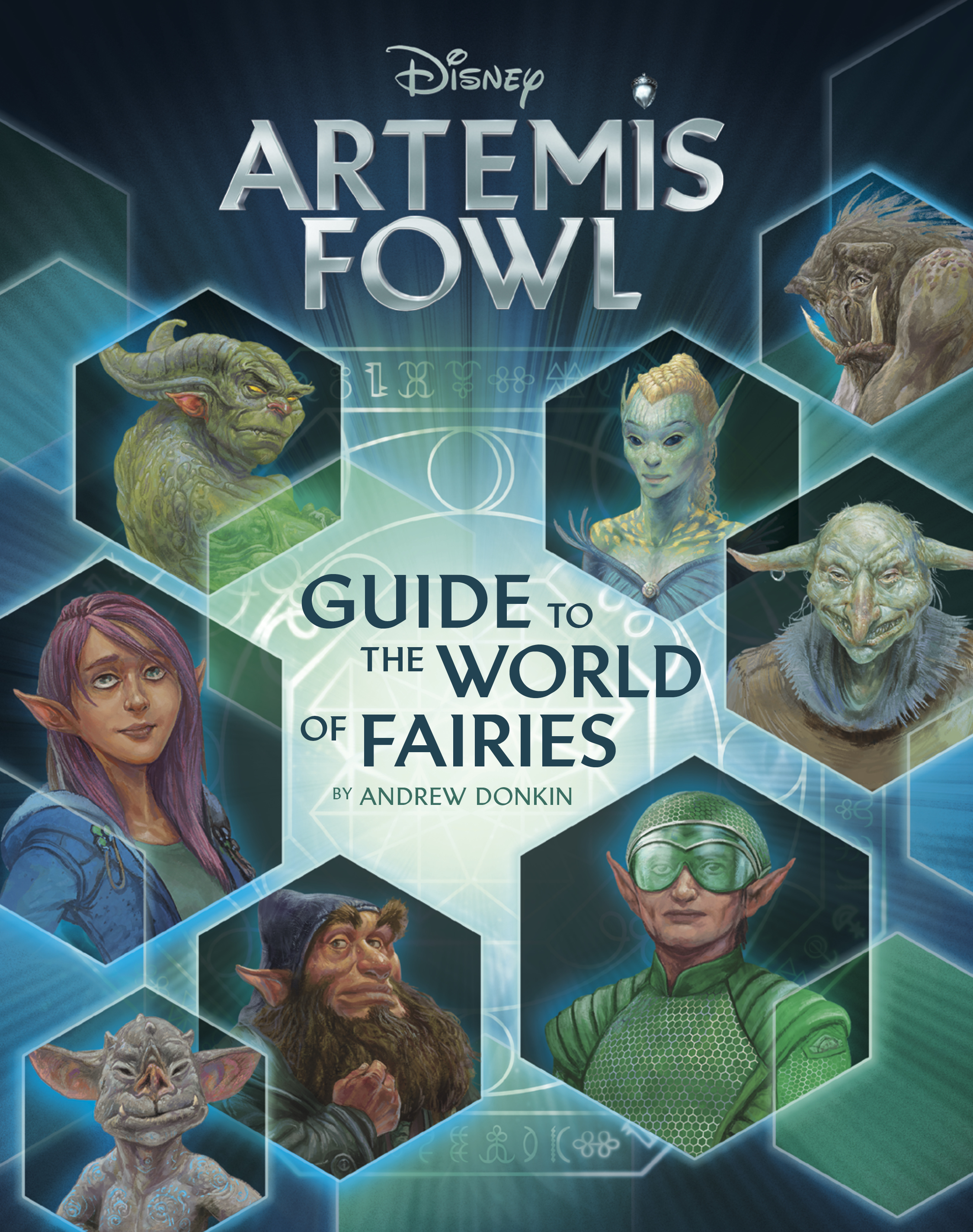 Artemis Fowl: Artemis Fowl's Guide to the World of Fairies