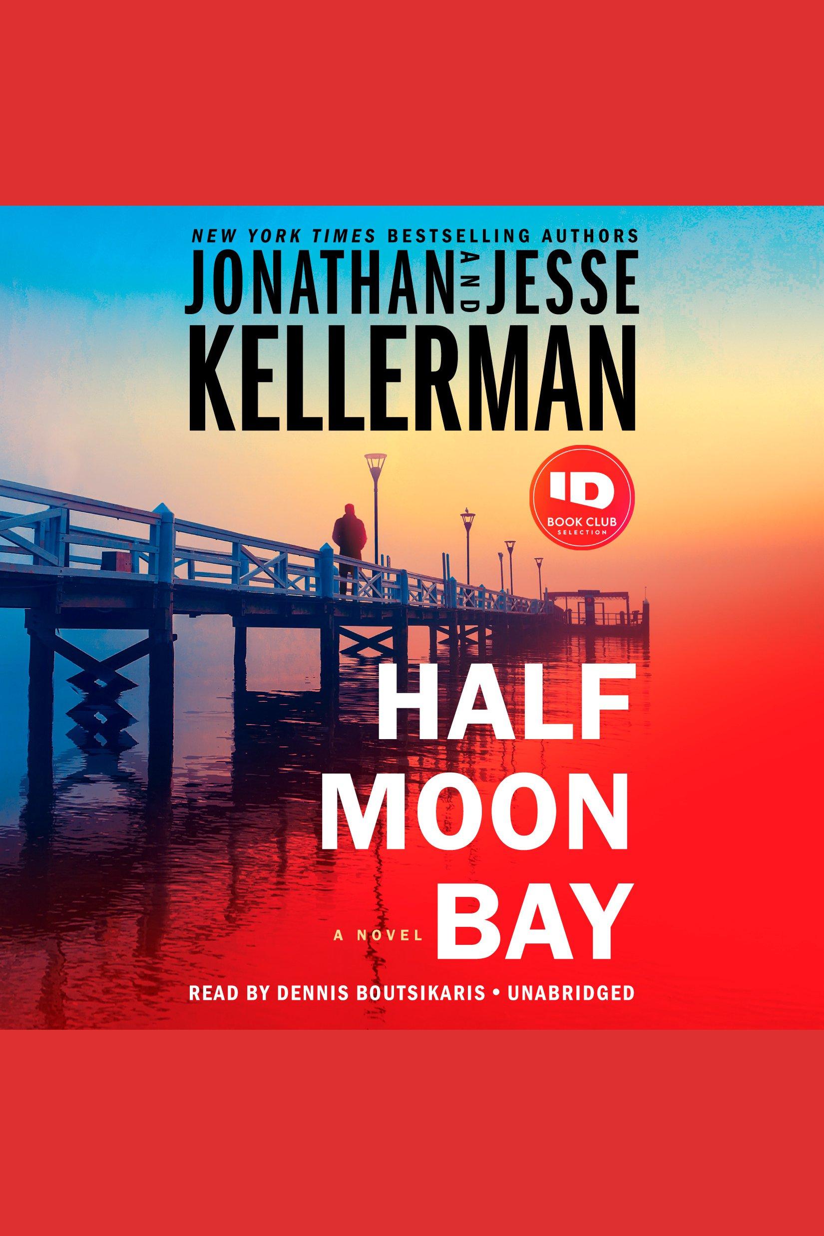Half Moon Bay [electronic resource (downloadable audiobook)] : a novel
