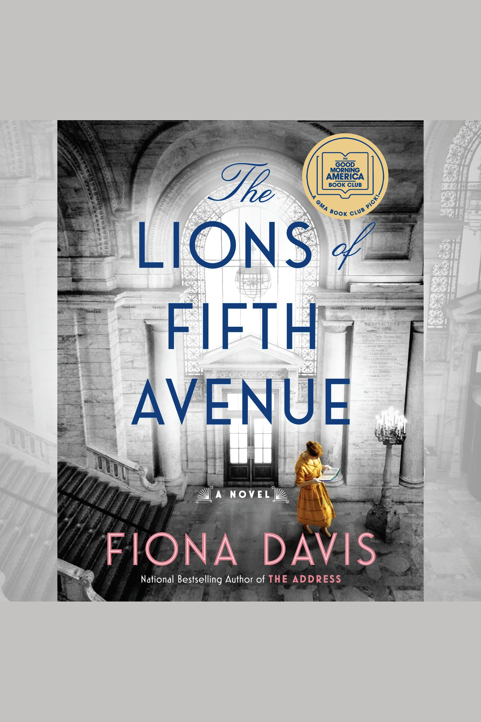 Lions of Fifth Avenue, The A Novel