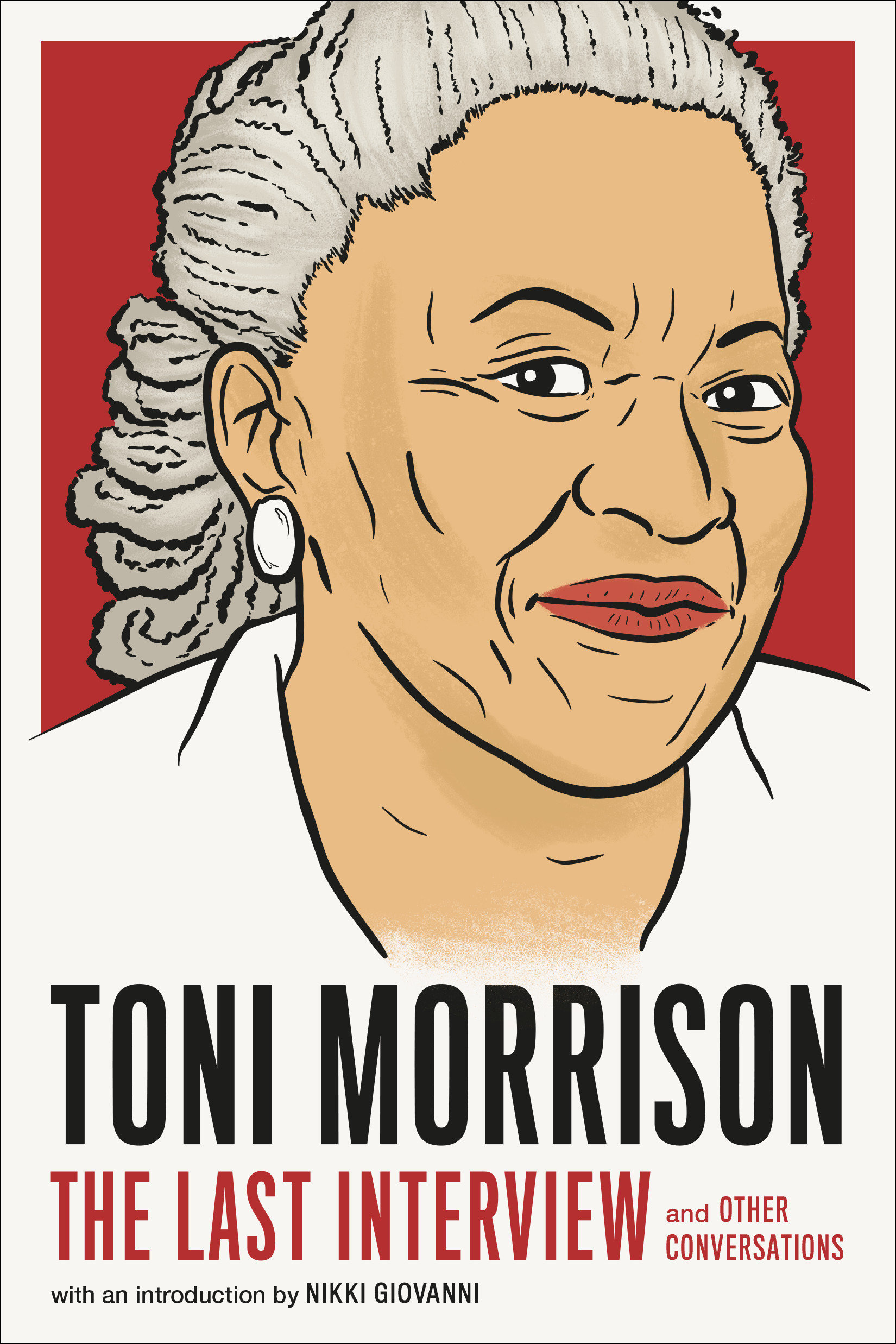 Toni Morrison: The Last Interview and Other Conversations