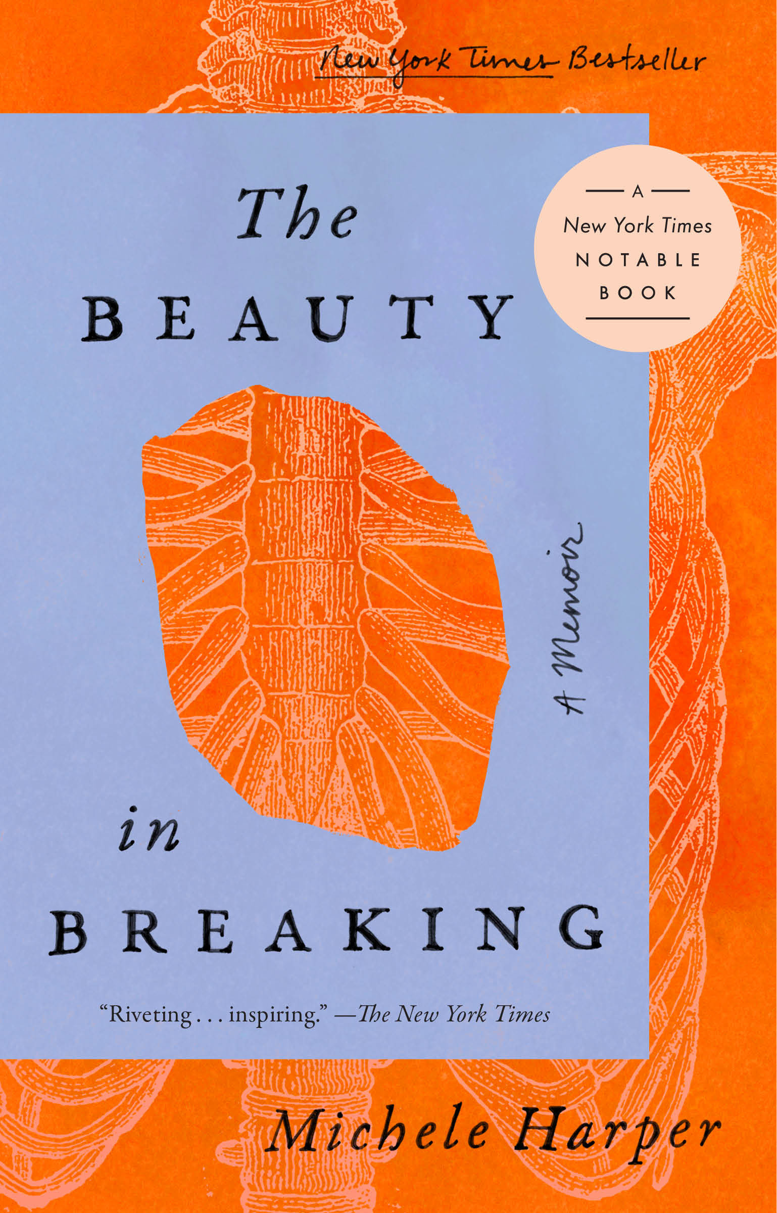The Beauty in Breaking A Memoir
