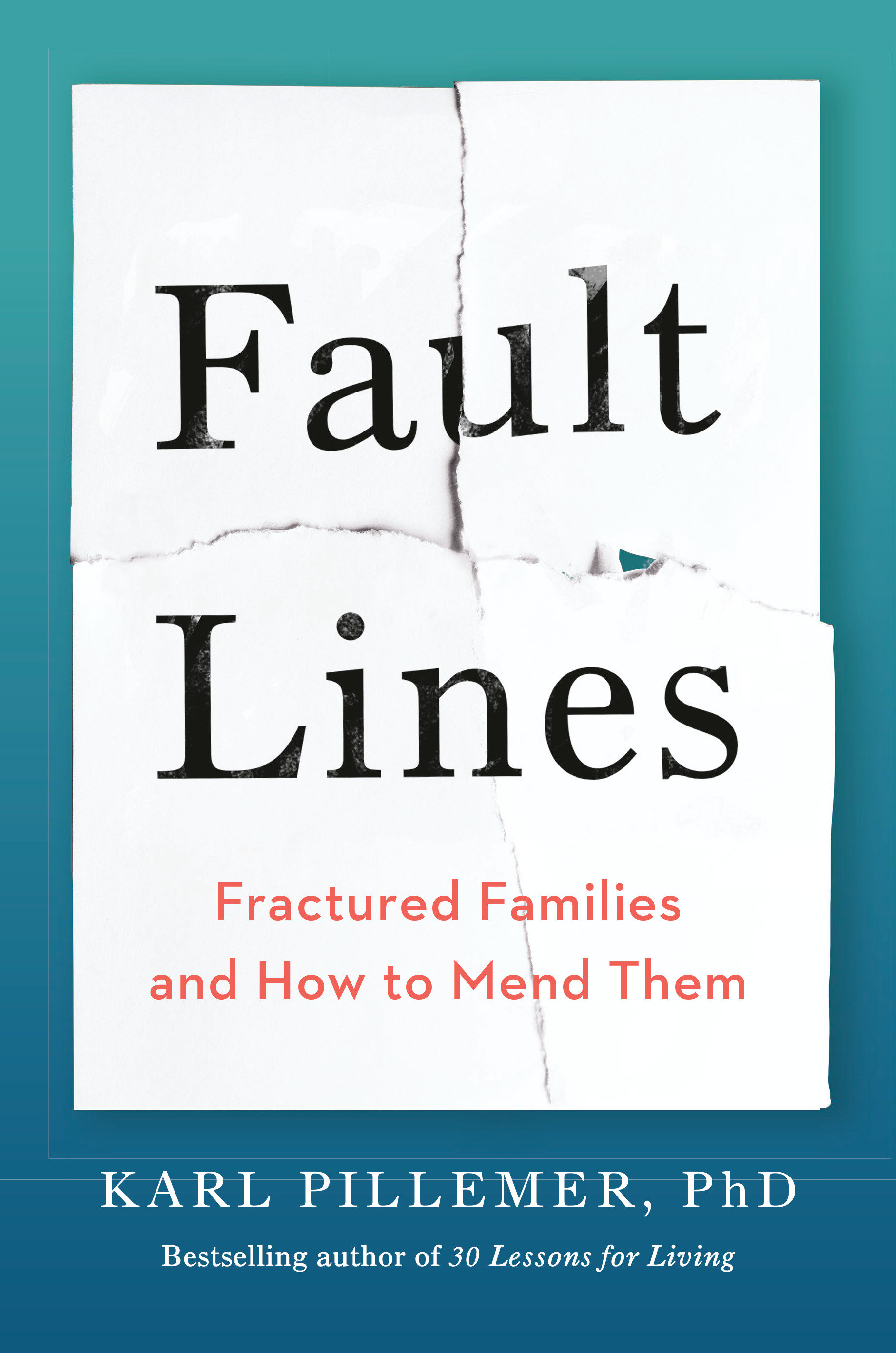 Fault lines : fractured families and how to mend them