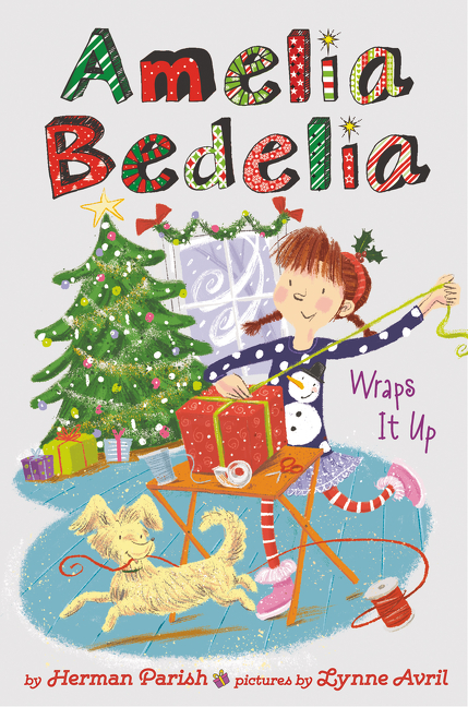 Amelia Bedelia Holiday Chapter Book #1 Amelia Bedelia Wraps It Up