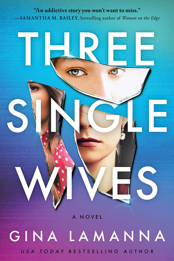 Three Single Wives A Novel