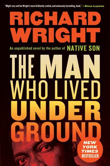 The Man Who Lived Underground A Novel