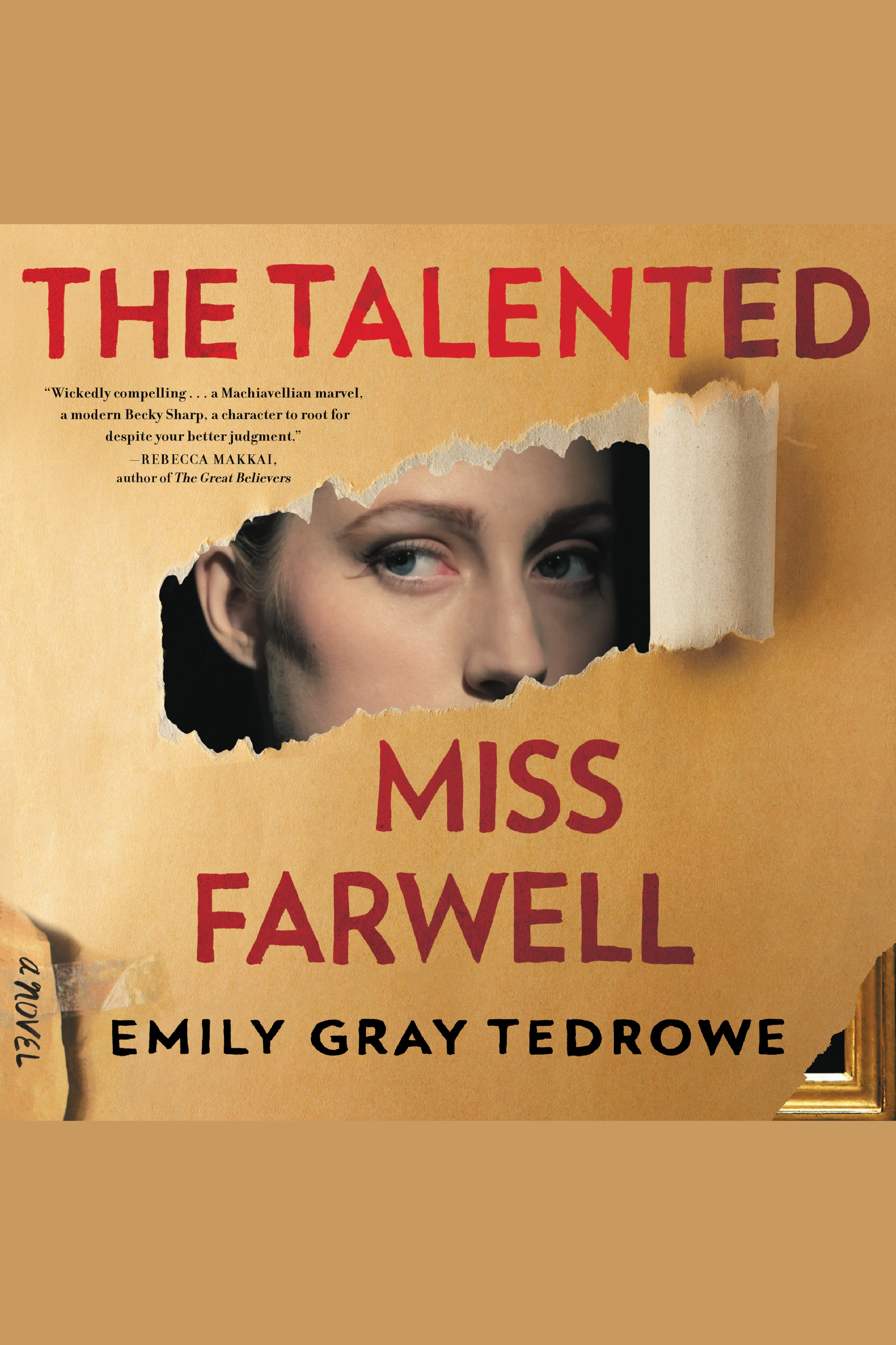 Talented Miss Farwell, The A Novel