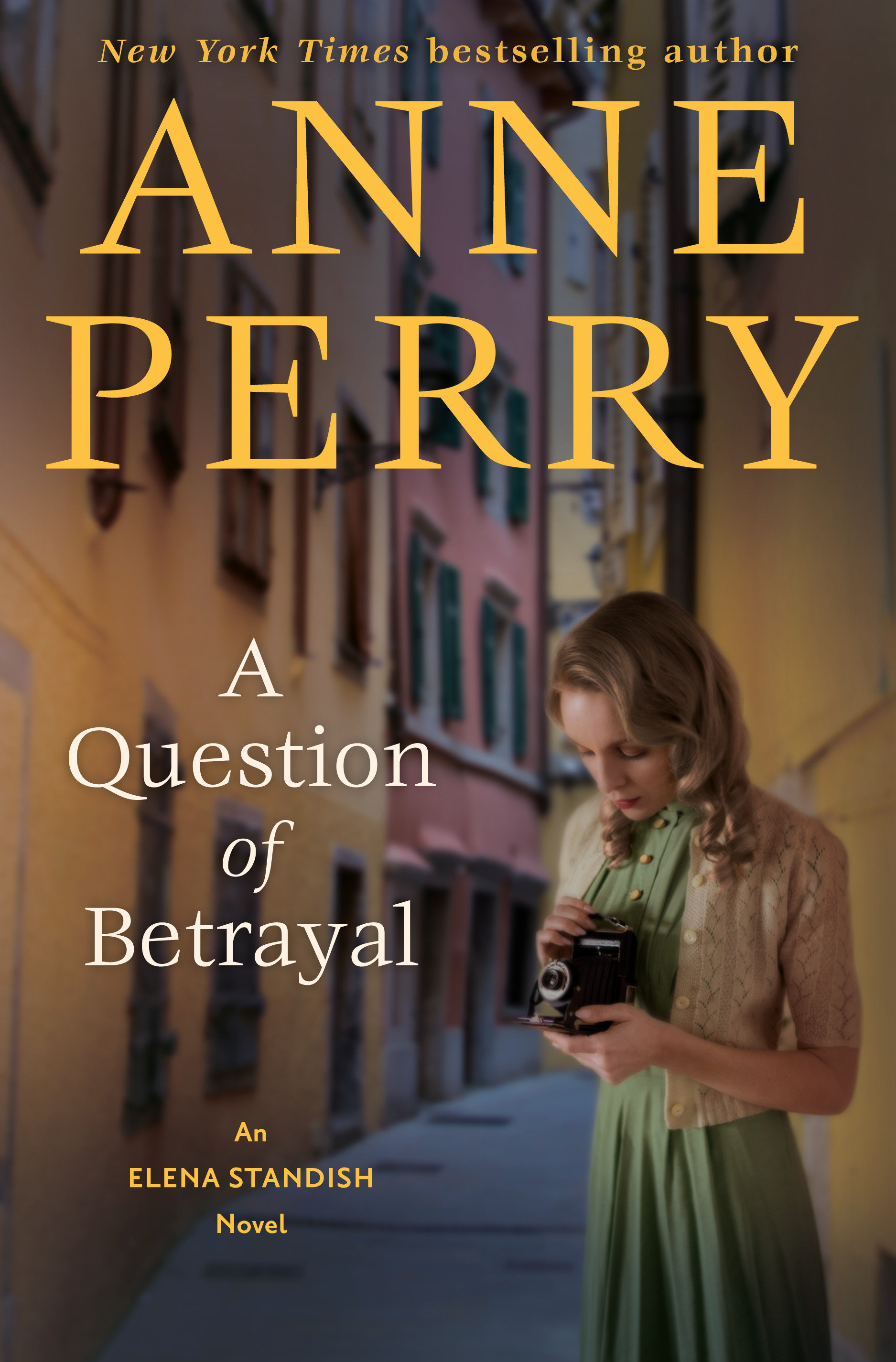 A Question of Betrayal An Elena Standish Novel