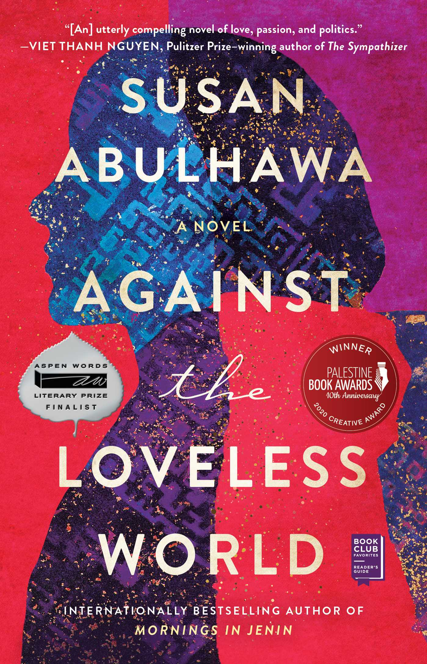 Against the Loveless World A Novel