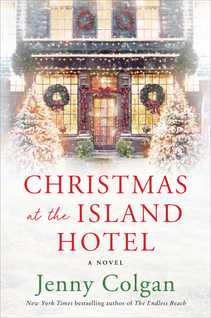 Christmas at the Island Hotel A Novel