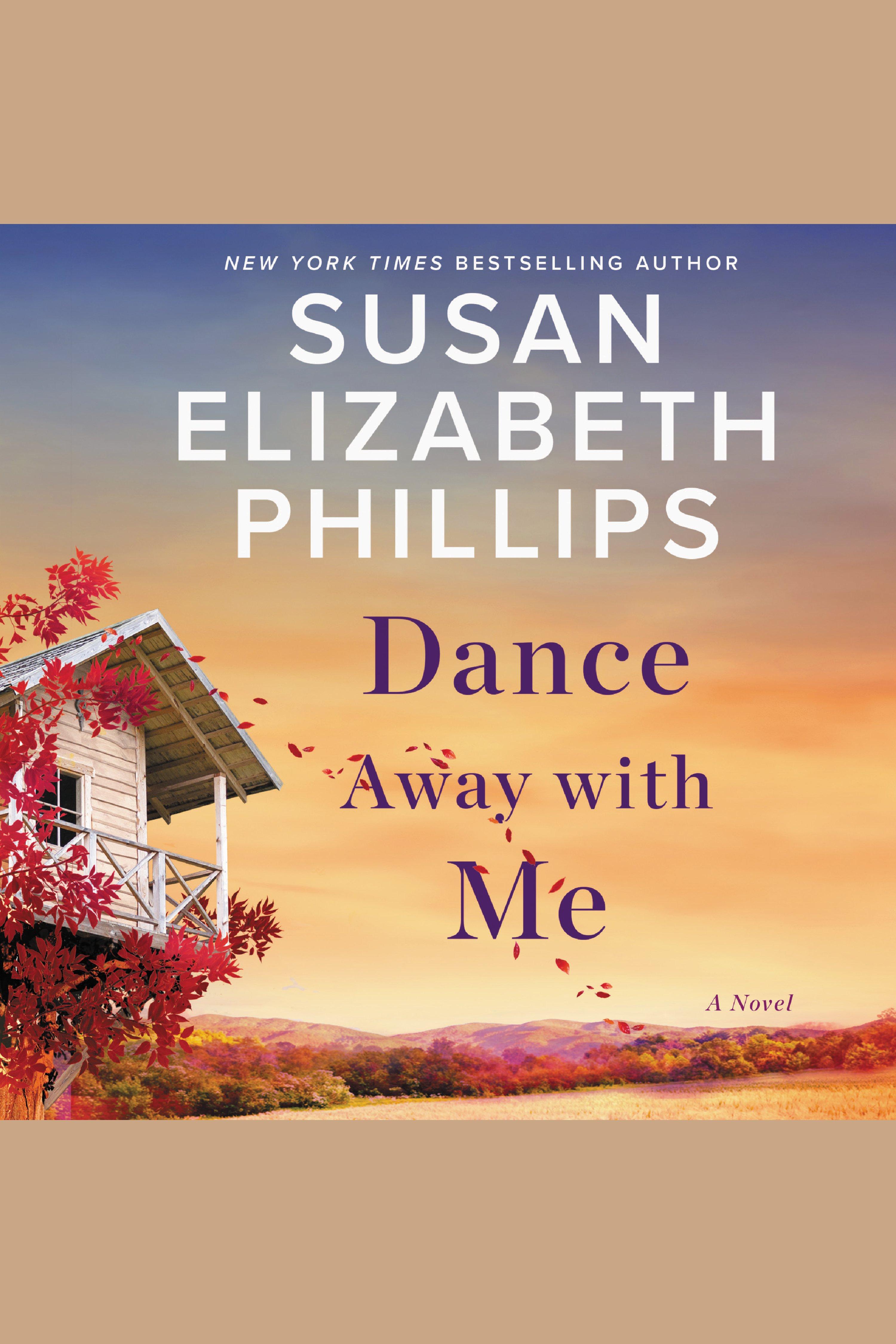 Dance Away with Me A Novel