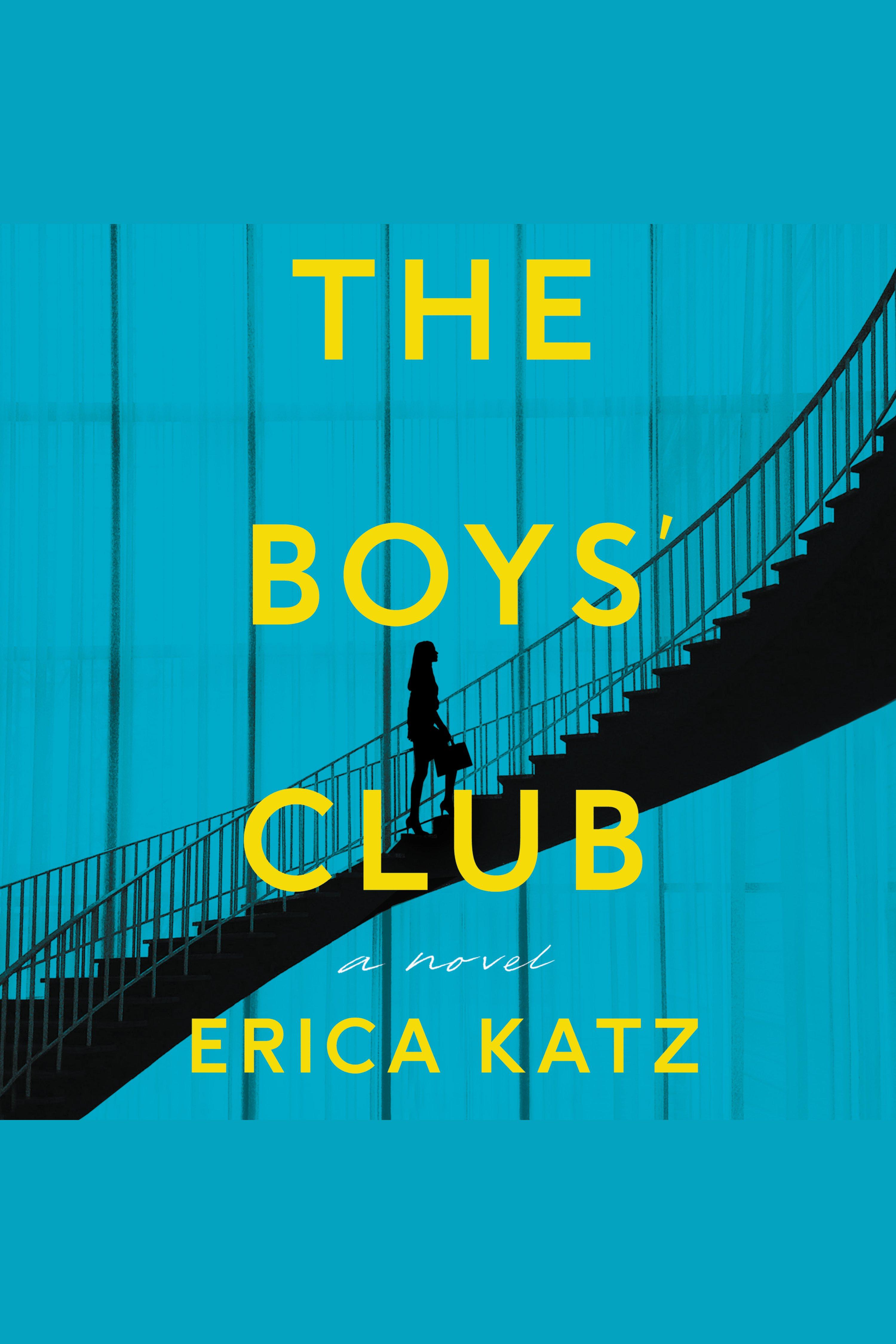 Boys' Club, The A Novel