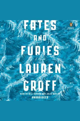 Fates And Furies A Novel Kalamazoo Public Library